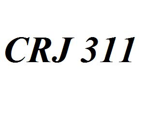 CRJ 311 Entire Class Course Answers Here: http://www.scribd.com/collections/4280417/CRJ-311