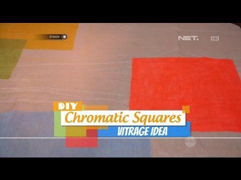 DIY: Chromatic Squares Vitrage Idea - dSIGN - YouTube