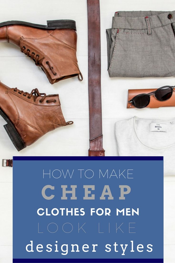 How To Make Cheap Clothes For Men Look Like Designer Styles>> http://declarebeauty.com/style/cheap-clothes-men/