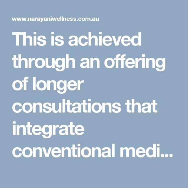 This is achieved through an offering of longer consultations that integrate conventional medicine and counselling, incorporating cognitive behavioural therapy, goal setting, mind body techniques, and emotional based therapies. she teaches comprehensive self-care and well-being courses, incorporating practical stress management techniques.  Visit here: http://www.narayaniwellness.com.au/holistic-general-practitioners/