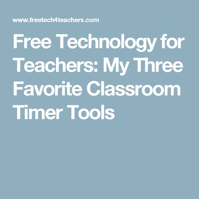 Free Technology for Teachers: My Three Favorite Classroom Timer Tools