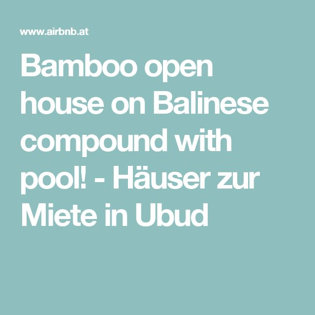 Bamboo open house on Balinese compound with pool! - Häuser zur Miete in Ubud