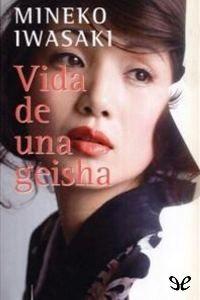 Vida de una geisha - http://descargarepubgratis.com/book/vida-de-una-geisha/