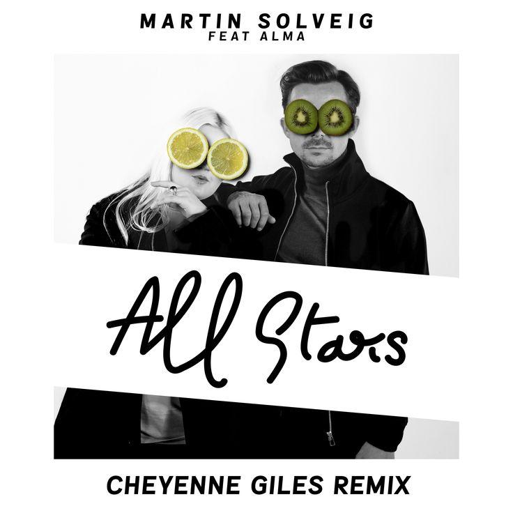 "Martin Solveig f/ ALMA ""All Stars (Cheyenne Giles Rmx)"""