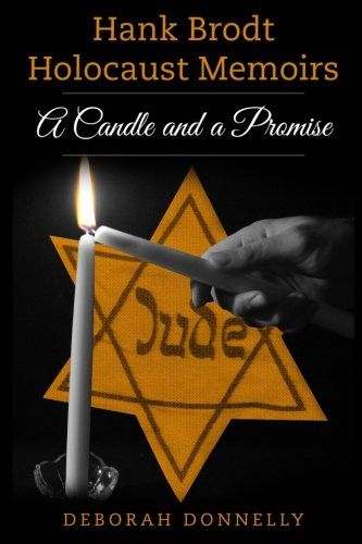 11 best around campus images on pinterest vermont faculty and amsterdam publishers has released hank brodt holocaust memoirs a candle and a promise by deborah donnelly daughter of hank brodt and trauma specialist fandeluxe Choice Image