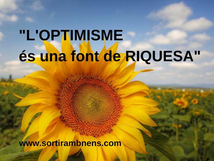 """La frase per pensar de Sortir amb nens:  """"L'optimisme és una font de riquesa""""  #sortirambnens #frasesperpensar"""