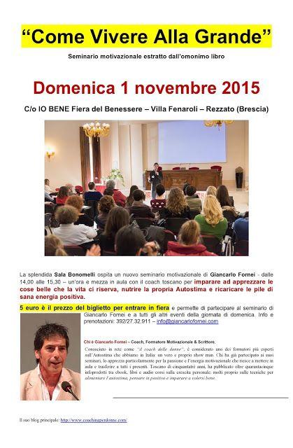 Come Vivere Alla Grande: A Rezzato (Brescia) il seminario motivazionale tra...
