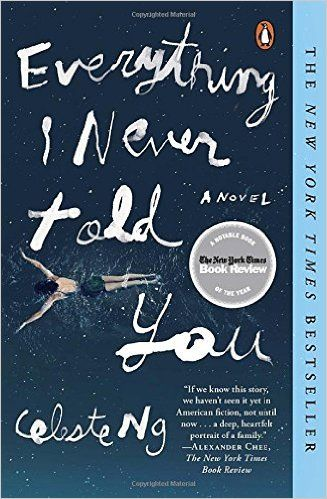 Everything I Never Told You. Celeste Ng.