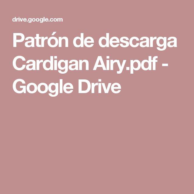 Patrón de descarga Cardigan Airy.pdf - Google Drive
