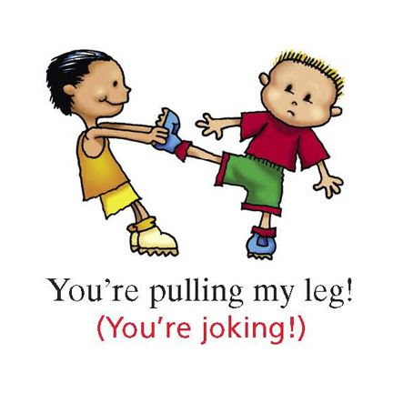 English Idiom: to pull someone's leg