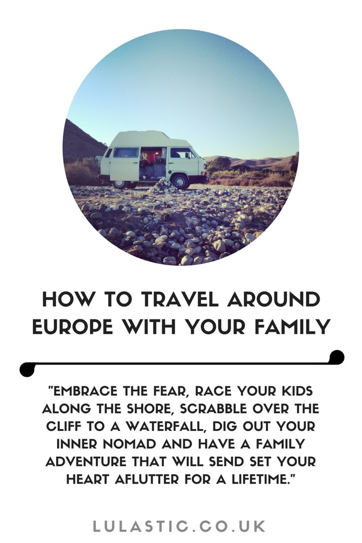 How to plan a family adventure around europe