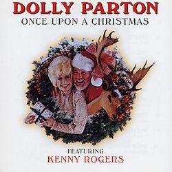 kenny rogers and dolly parton once upon a christmas cd   Once Upon a Christmas - Dolly Parton,Kenny Rogers   Songs ...