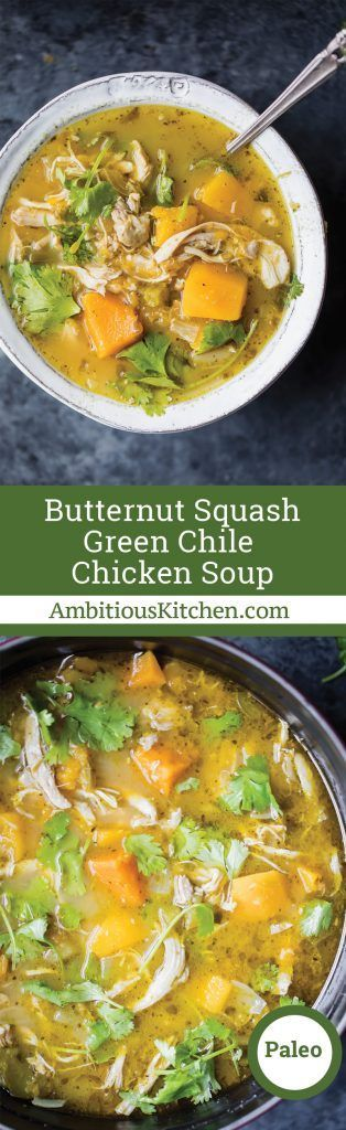 Flavorful, protein-packed butternut squash green chile chicken soup. This comforting, cozy dish comes together in one pot and is perfect for a cold night.