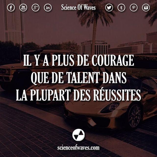 Il y a plus de courage que de talent dans la plupart des réussites. #motivation…