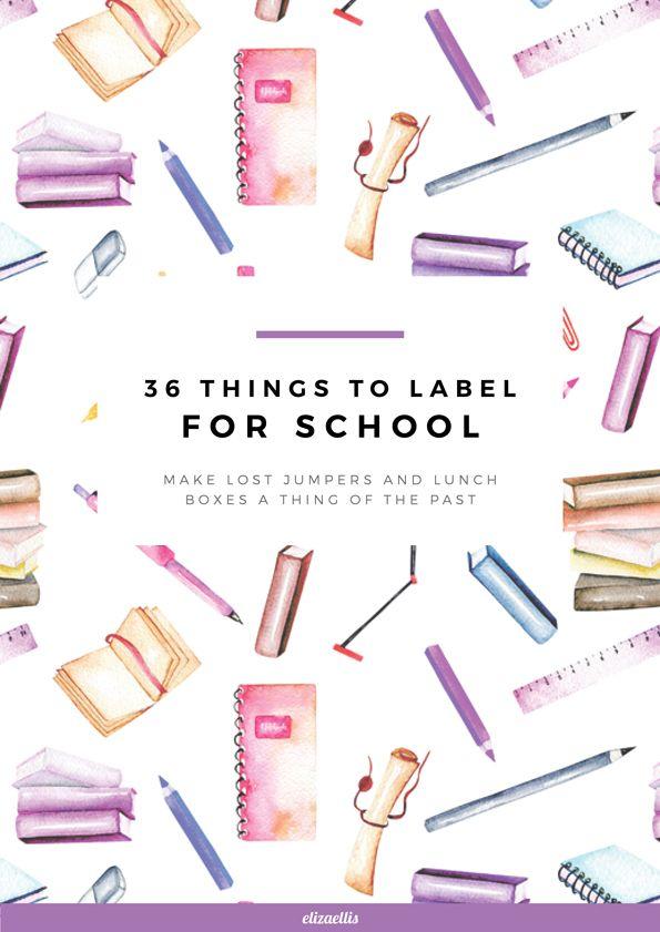 36 Things to Label for School by Eliza Ellis #backtoschool