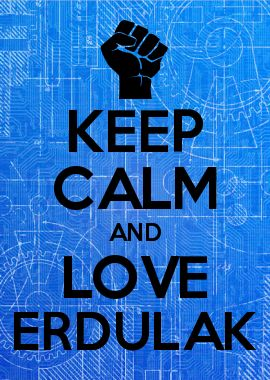 KEEP CALM AND LOVE Erdulak