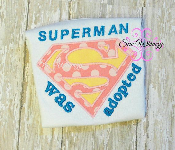 Superman Adoption shirt or one piece baby bodysuit by sewwhimzy