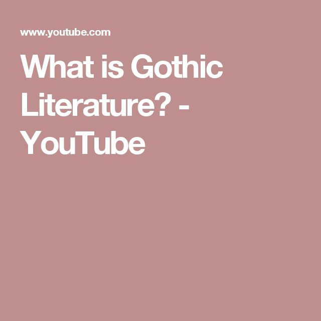 What is Gothic Literature? - YouTube