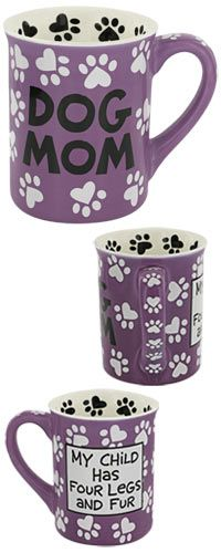 Dog Mom Mug at The Animal Rescue Site - part of the proceeds from sales on this site go to helping animal rescue! :)