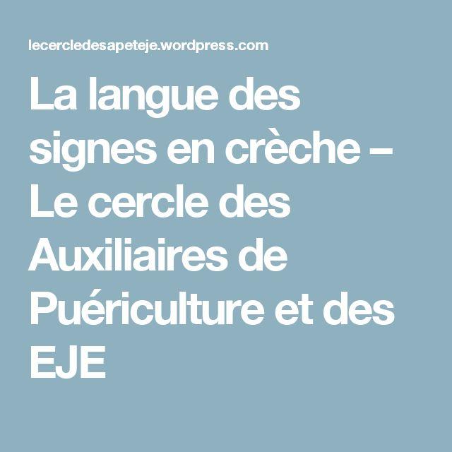 La langue des signes en crèche – Le cercle des Auxiliaires de Puériculture et des EJE