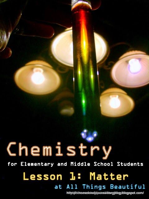 All Things Beautiful: Chemistry: Lesson 1 Matter