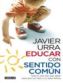 Respuestas prácticas para padres agobiados de Javier Urra. Descargar eBook | Bajalibros.com