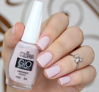 """Esmalte """"Quem nunca?"""" da Gio Antonelli - Colorama   Pink Nails   Unhas Rosa Claro   Delicada by @morganapzk"""