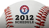 Texas Rangers 2012 Schedule!  Let's play ball!