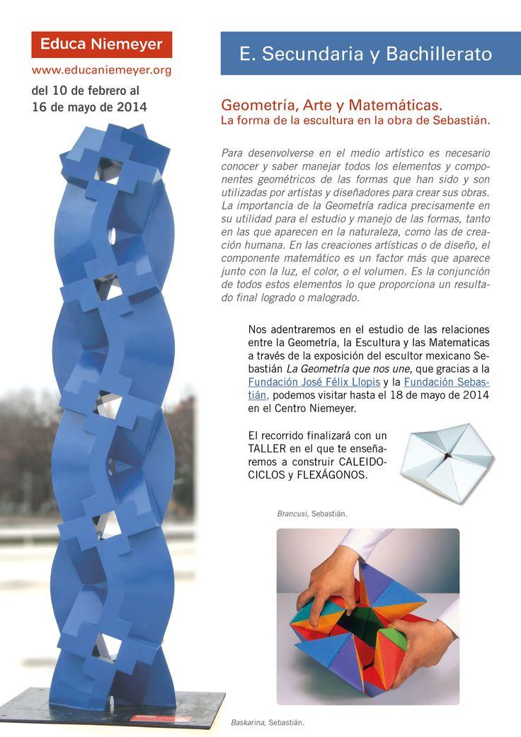Geometría, Arte y Matemáticas. La forma de la escultura en la obra de Sebastián. Del 10 de febrero al 16 de mayo de 2014