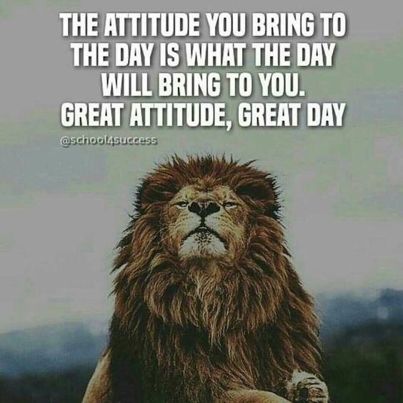 **Looking beyond the days events and choosing a good attitude regardless. Sometimes easier said than done but vital.**  ---86 Inspirational Quotes That Will Change Your Life 41