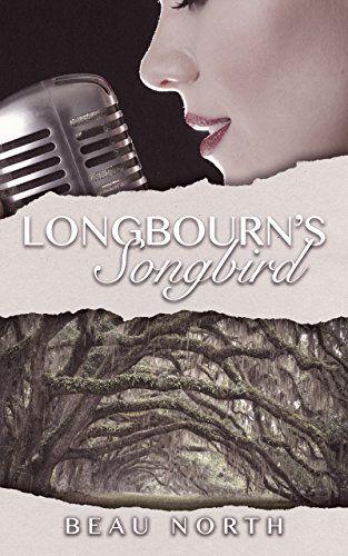 Longbourn's Songbird by Beau North https://www.amazon.com/dp/B074ZJDQHR/ref=cm_sw_r_pi_dp_U_x_L7TuAbSC1C3V3