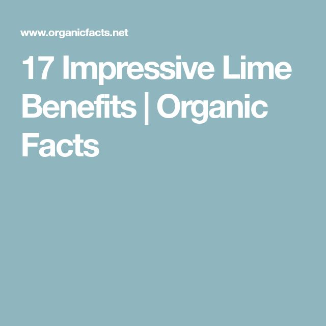 17 Impressive Lime Benefits   Organic Facts