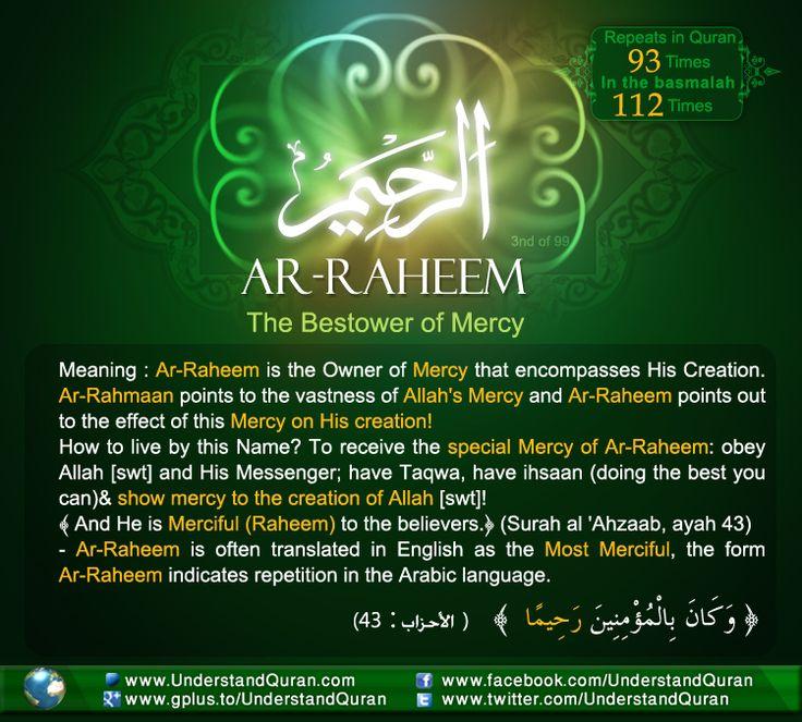 Name 3 Raheem The Answer is . . . Ar Raheem!