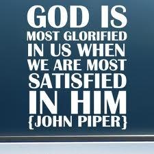 John Piper - God is most glorified