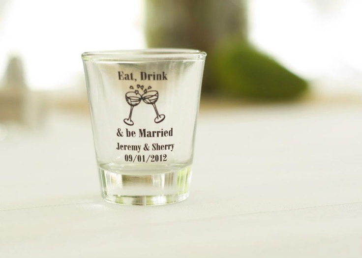 Country Rustic Wedding Shot Gl Favors Eat Drink Be Married