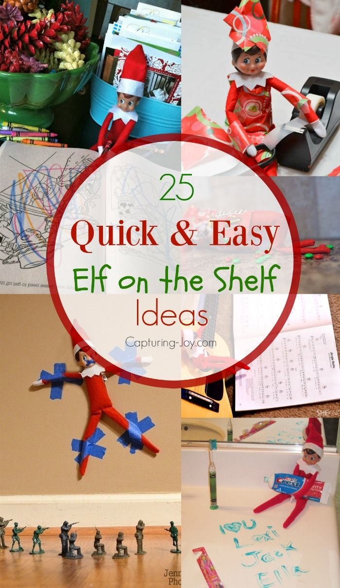 25 quick and easy elf on the shelf ideas shelf ideas for Quick easy gift ideas