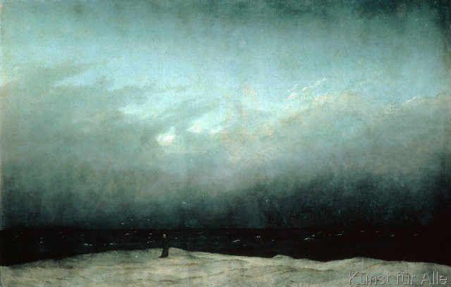 """Caspar David Friedrich - Der Mönch am Meer """"Es ist herrlich, in unendlicher Einsamkeit am Meeresufer unter trübem Himmel auf eine unbegrenzte Wasserwüste hinzuschauen."""""""