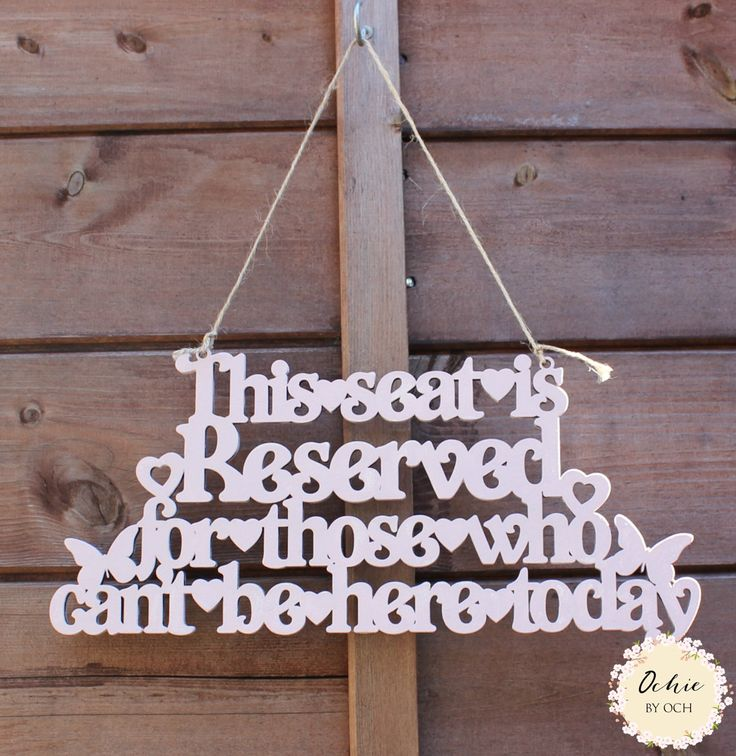 Wedding memorial plaque, reserved seating, wedding sign, heaven sign, reserved seat sign, wedding reserved, rememberance plaque by OchiebyOch on Etsy