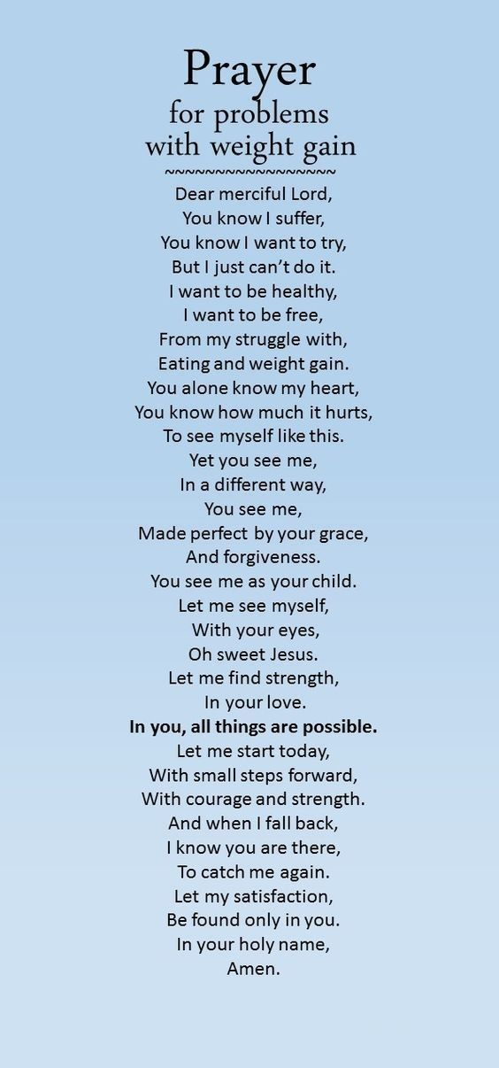 A prayer for anyone struggling with weight gain.