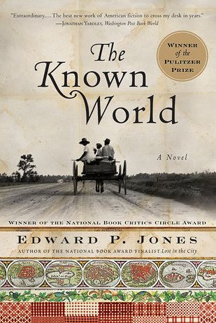 The Known World by Edward P. Jones   53 Books That Will Definitely Make You Cry