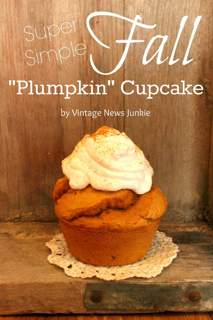 Super Simple Fall 'Plumpkin' Cupcake Recipe from Vintage News Junkie