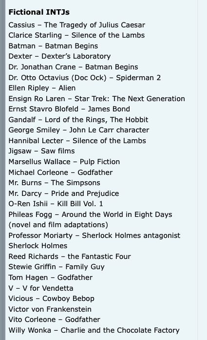 Fictional INTJs. Some of these are most definitely wrong! Although I can see Gandalf, Mr Darcy, and Moriarty being INTJ.