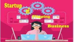 Startup Company for Flipping Business