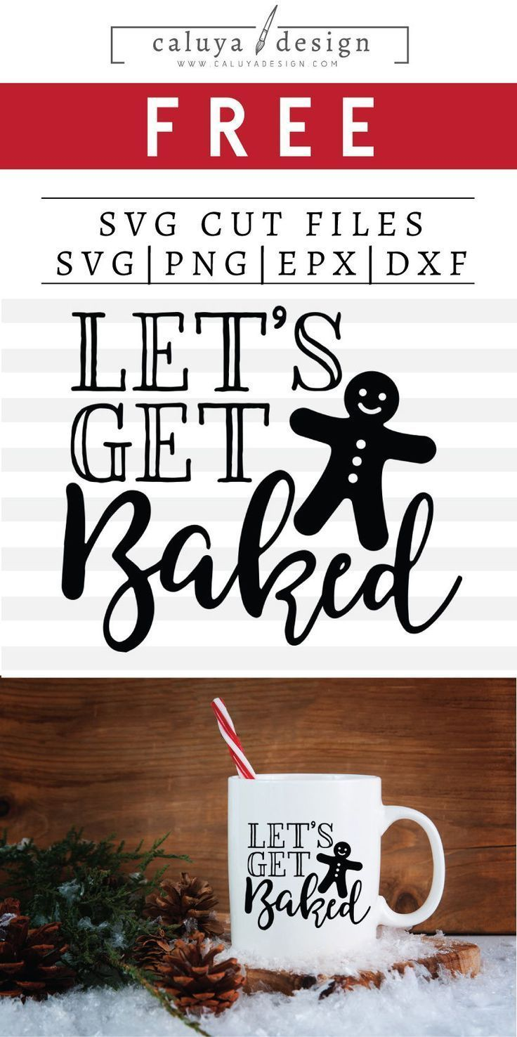 Free Let S Get Baked Svg Png Eps Dxf By Caluya Design Christmas Quotes Funny Free Printable Clip Art Svg Quotes