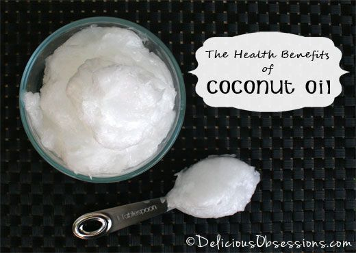 The Health Benefits of Coconut Oil - Delicious Obsessions