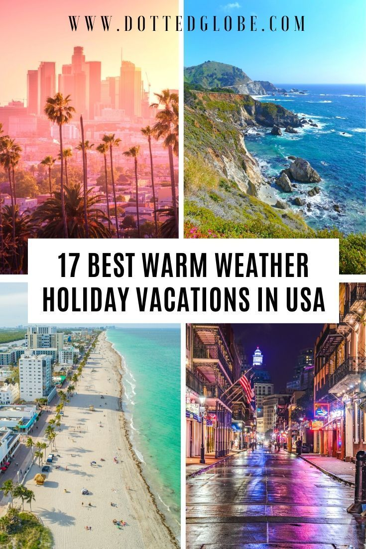17 Best Usa Winter Holiday Destinations For Sun Lovers Winter Travel Destinations Warm Travel Destinations Winter Holiday Destinations