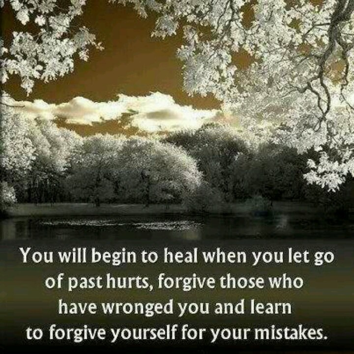 Forgive myself for my past mistakes and allow me the devine intervention of learning from them.