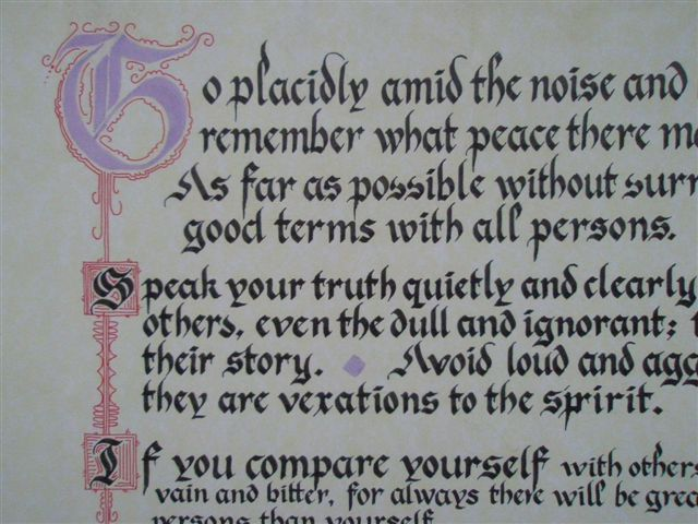 desiderata universe and good terms As far as possible without surrender be on good terms with all  page  no doubt the universe is unfolding as it should therefore be at peace.
