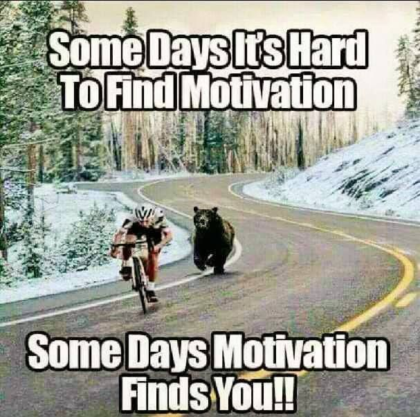 probably about the only way I will get motivated!