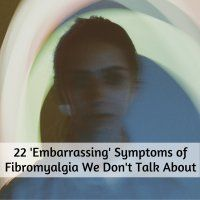 "22 'Embarrassing' Symptoms of Fibromyalgia We Don't Talk About Fibro fog for me is by far the worst symptom CBD oil has virtually taken the ""all the time"" pain away. However the crazy fog and memory hasn't improved and it's very embarrassing!"